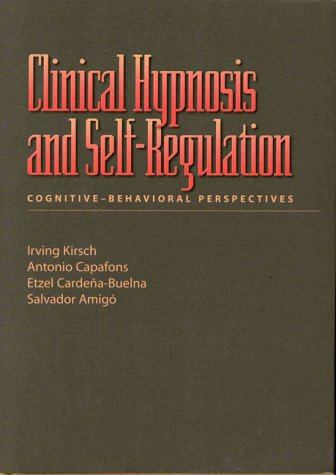 Clinical Hypnosis and Self-regulation