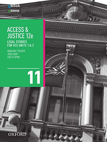 Access and Justice VCE Legal Studies Units 1 & 2 Student Book + obook/assess