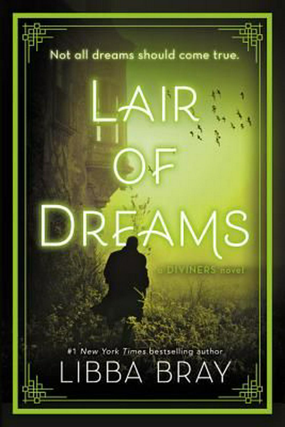 Lair of Dreams: A Diviners Novel by Libba Bray, ISBN: 9780316126038