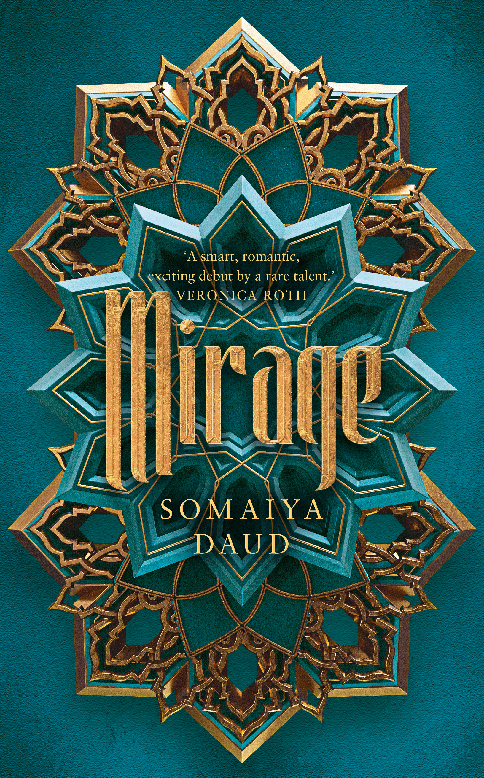Mirage: Mirage Book 1 by Somaiya Daud, ISBN: 9781473672635