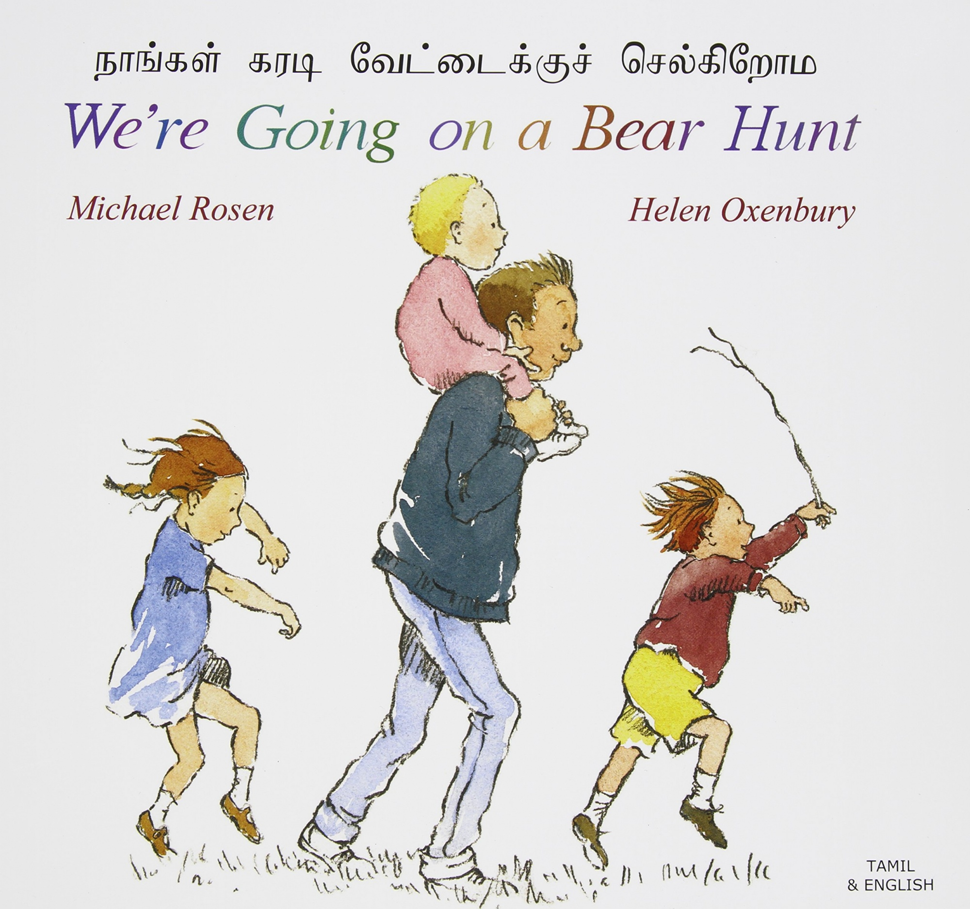 We're Going on a Bear Hunt in Tamil and English by Michael Rosen, ISBN: 9781852697198