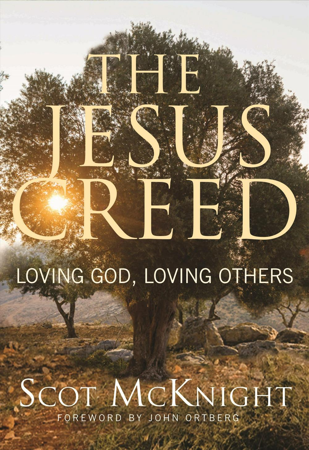 The Jesus Creed: Loving God, Loving Others - 10th Anniversary Edition by Scot McKnight, ISBN: 9781612615783