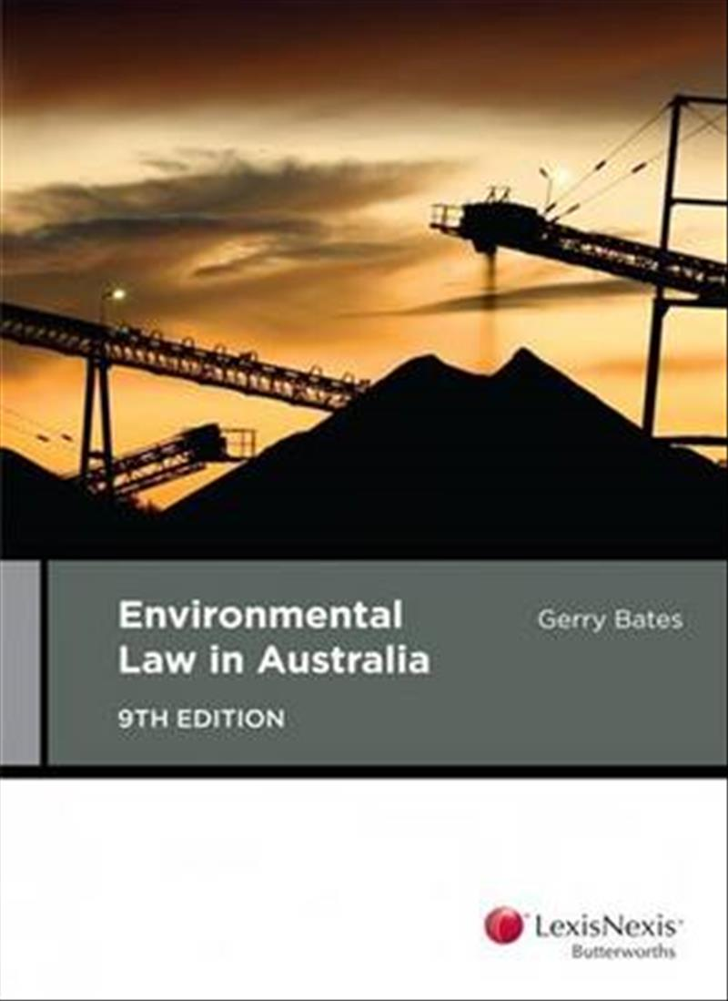 Environmental Law in Australia, 9th edition