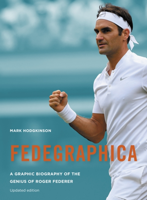 Fedegraphica  by Mark Hodgkinson, ISBN: 9781781317587