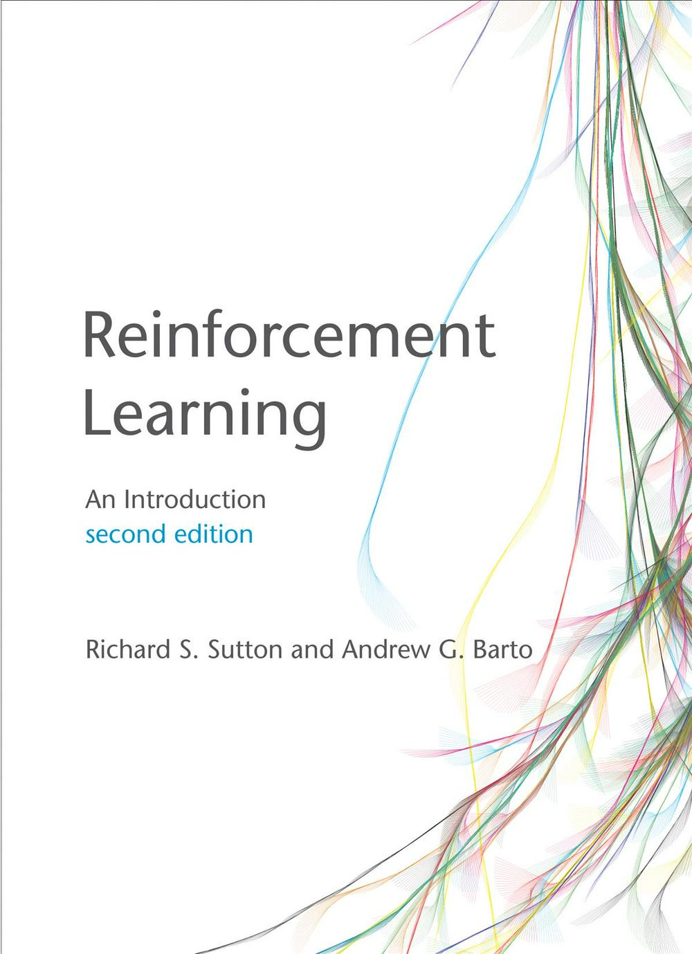 Reinforcement Learning: An Introduction (2nd Edition)