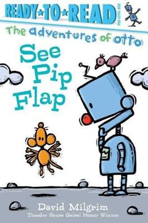 See Pip FlapAdventures of Otto