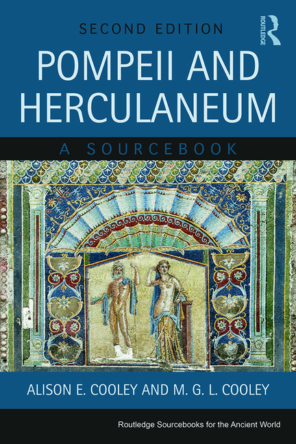 Pompeii and Herculaneum by Alison E. Cooley, ISBN: 9780415666800