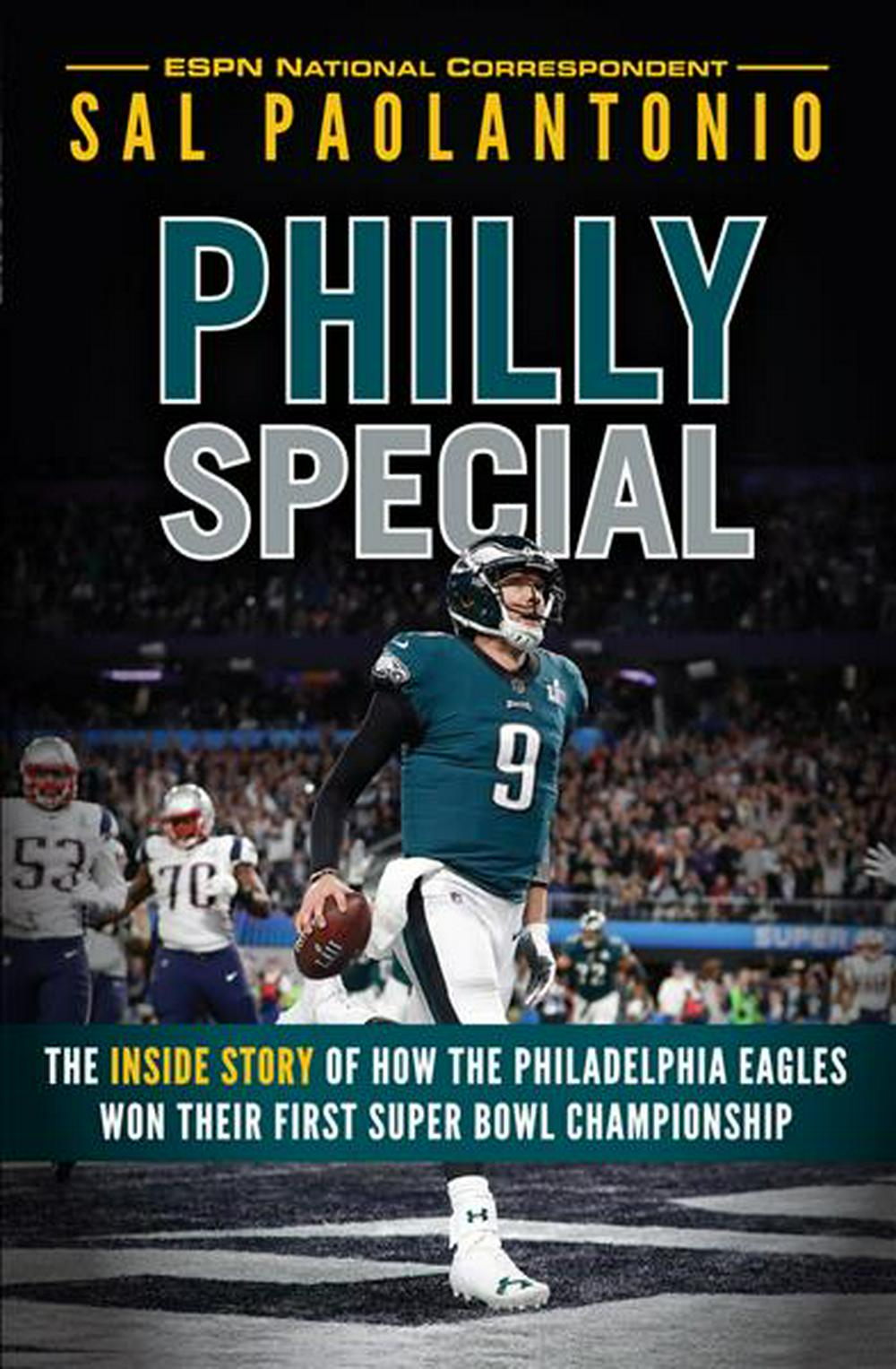 Philly SpecialOn the Road to Victory with the Philadelphia Ea...
