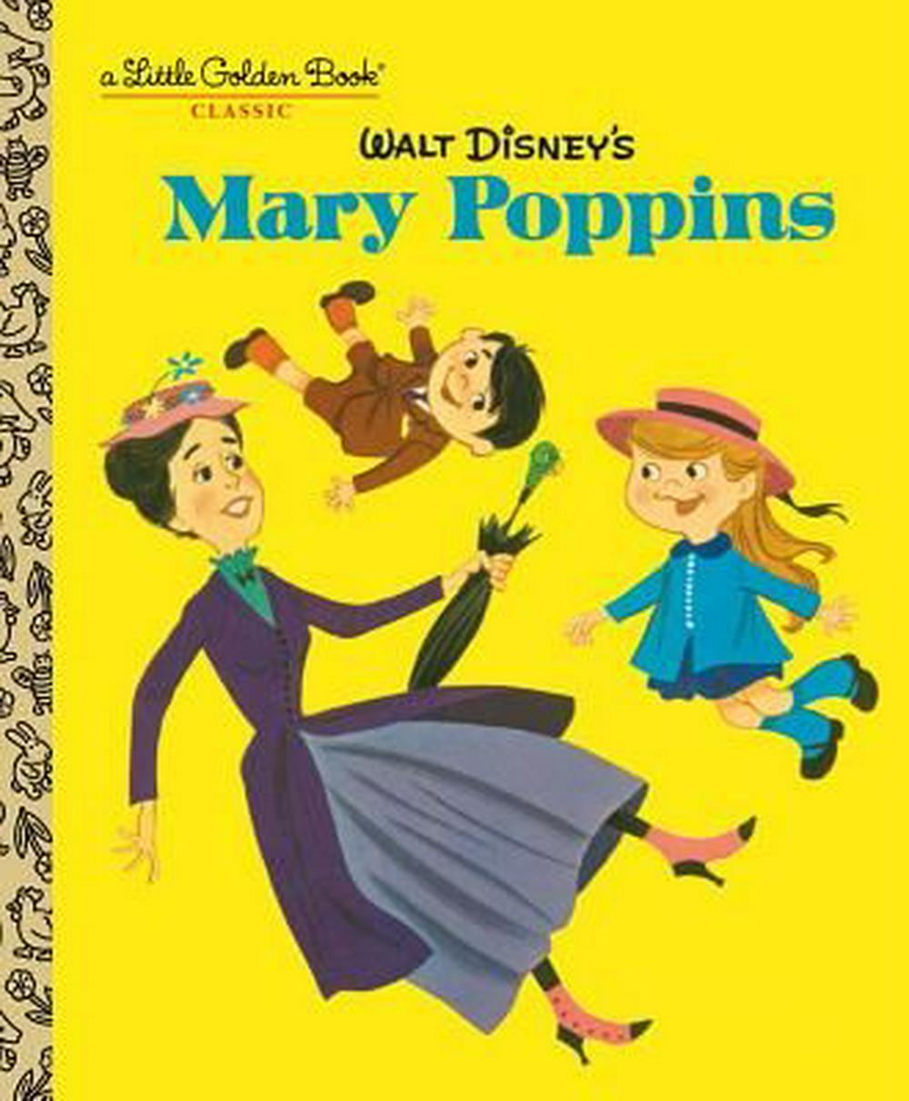 Walt Disney's Mary Poppins (Disney Classics)Little Golden Book