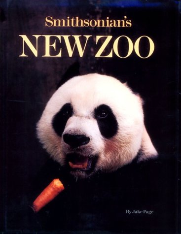 Smithsonian's New Zoo by J. Page, ISBN: 9780874747348