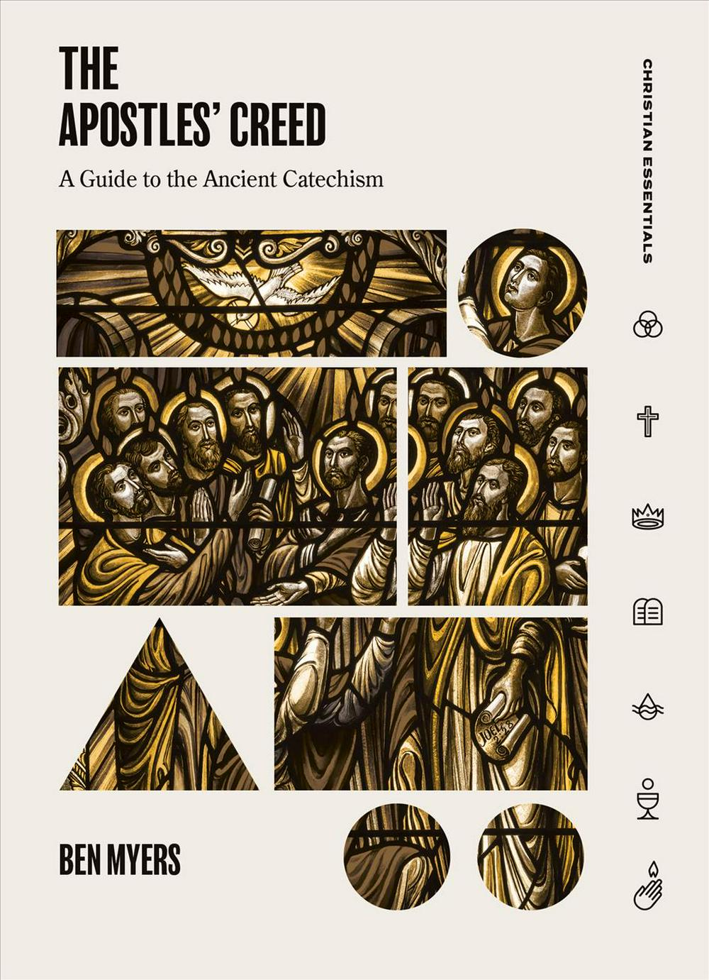 The Apostles' Creed for Everyone (Christian Essentials) by Benjamin Myers, ISBN: 9781683590880