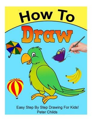 Booko Comparing Prices For How To Draw Easy Step By Step Drawing