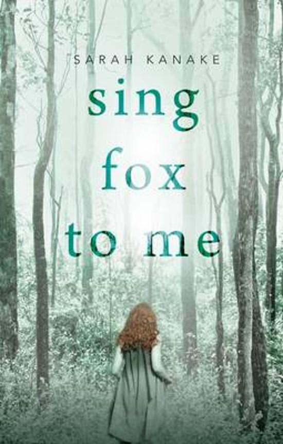 Sing Fox to Me by Sarah Kanake, ISBN: 9781922213679