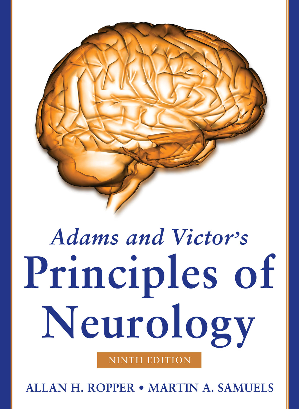 Adams and Victor's Principles of Neurology, Ninth Edition Eb