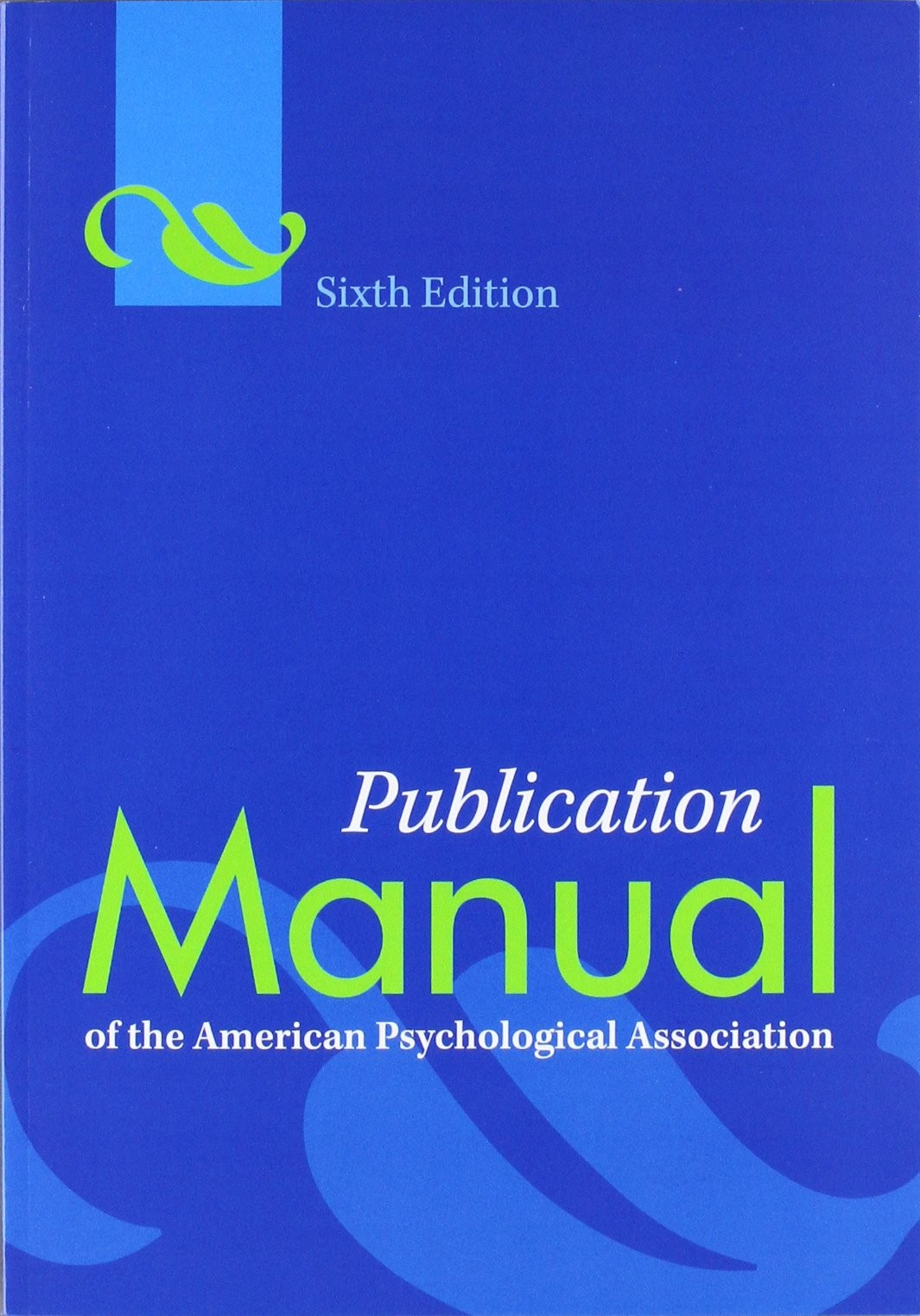 Publication Manual of the American Psychological Association by American Psychological Association, ISBN: 9781433805615
