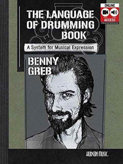 Benny Greb - The Language of Drumming: Includes Online Audio & 2-Hour Video