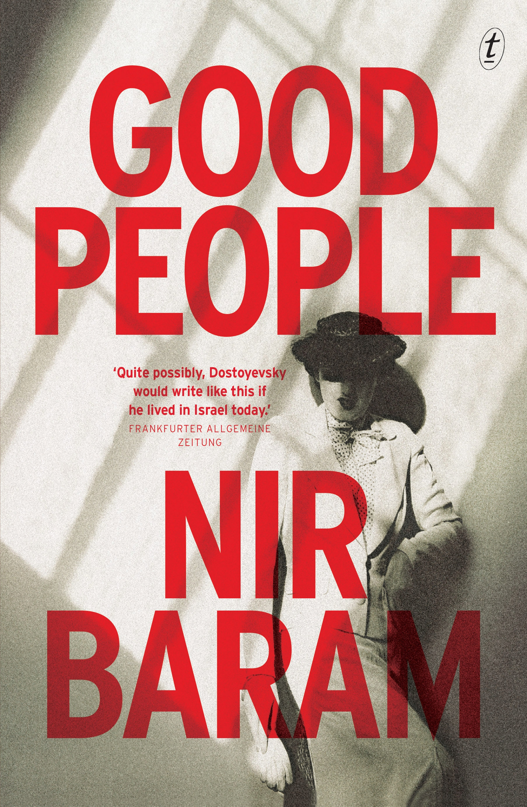 Good People by Nir Baram, ISBN: 9781925240955