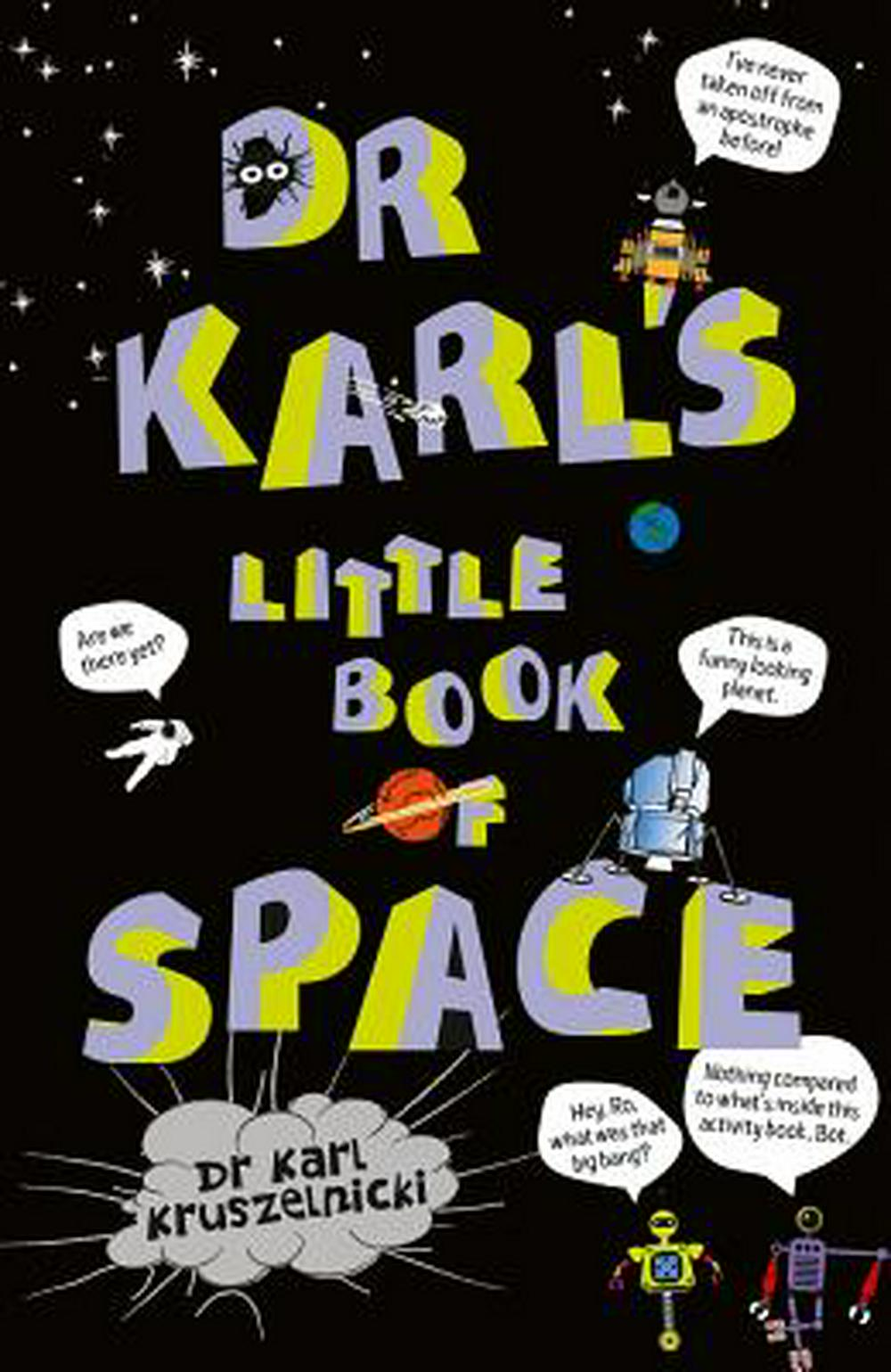Dr Karl's Little Book of Space by Dr Karl Kruszelnicki, ISBN: 9781925481235
