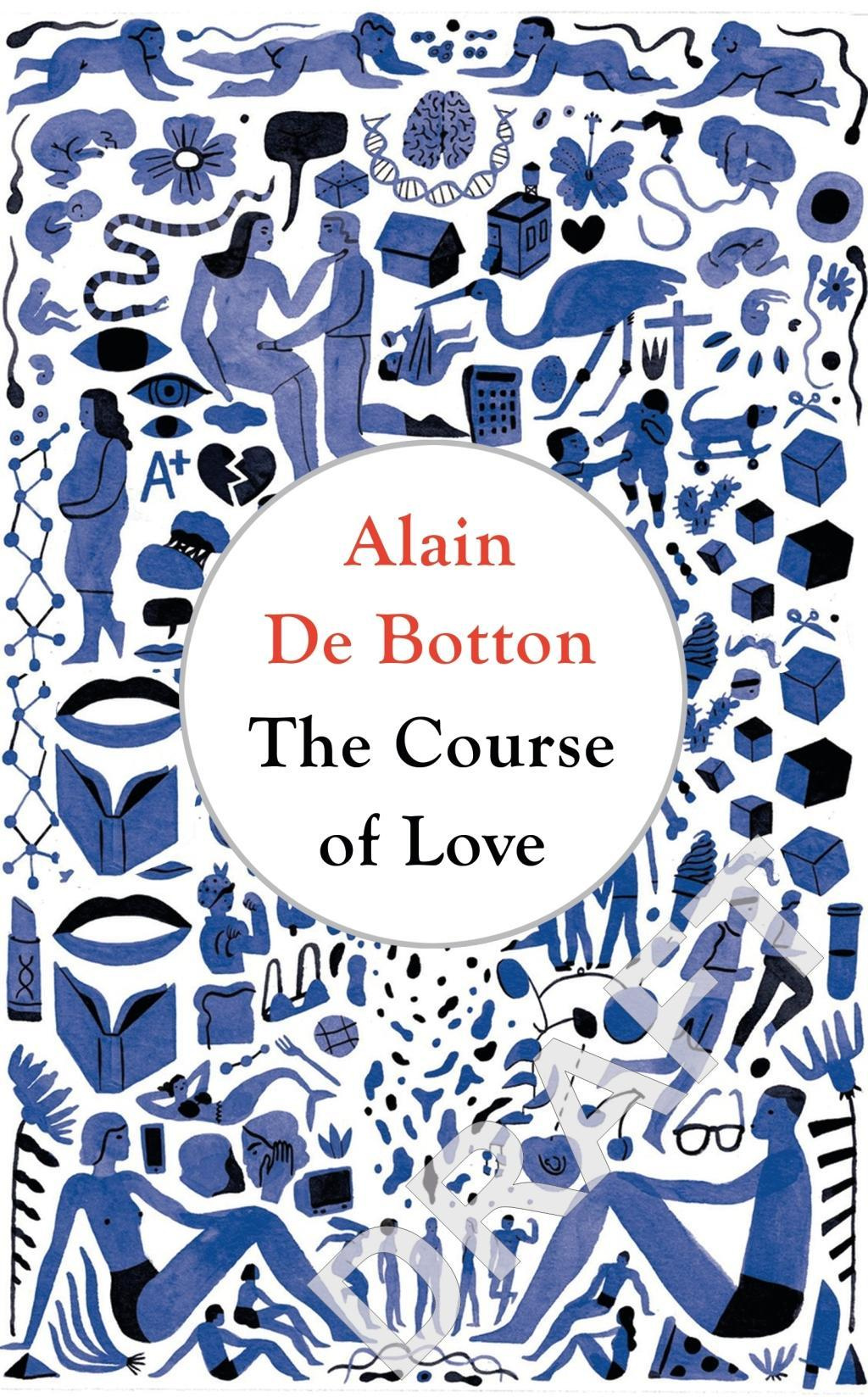 The Course of Love by Alain de Botton, ISBN: 9780241145487