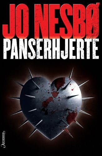 Panserhjerte (av Jo Nesbo) [Imported] [Paperback] (Norwegian) (Harry Hole, 8) by Jo Nesbø, ISBN: 9788203196225