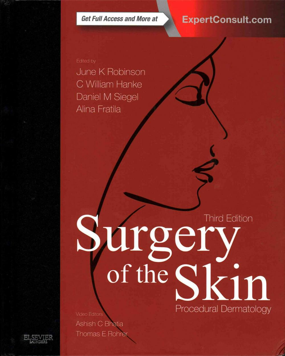 Surgery of the Skin: Procedural Dermatology (Expert Consult - Online and Print), 3e