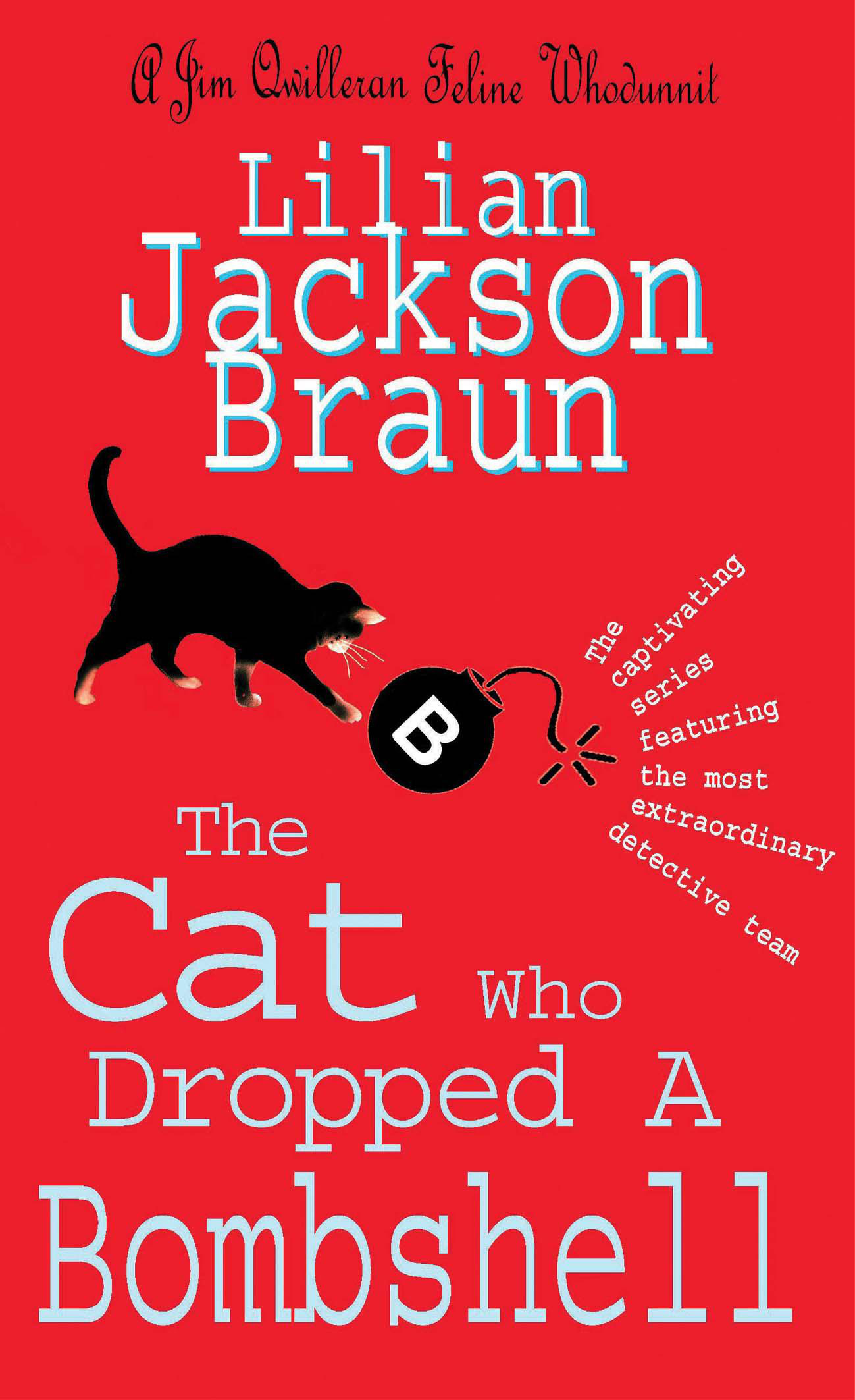 The Cat Who Dropped A Bombshell (The Cat Who  Mysteries, Book 28): A delightfully cosy feline whodunit for cat lovers everywhere