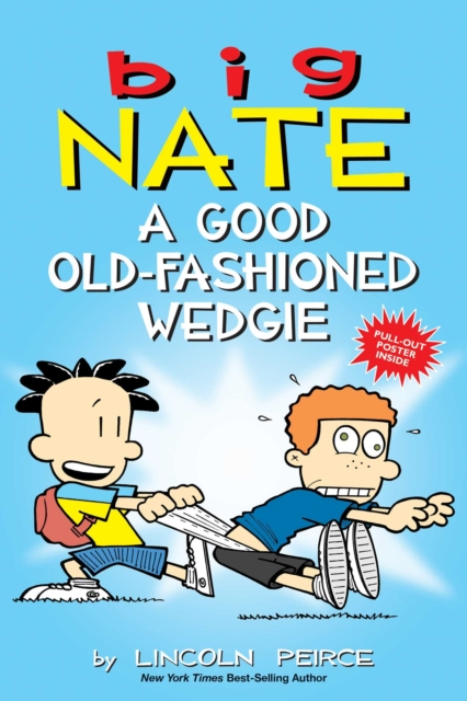 Big NateA Good Old-Fashioned Wedgie