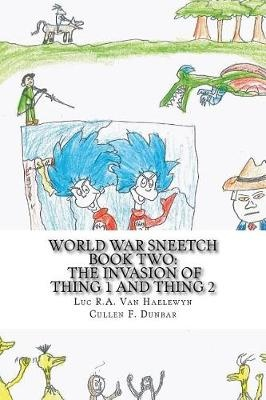 World War Sneetch Book Two: The Invasion of Thing 1 and Thing 2