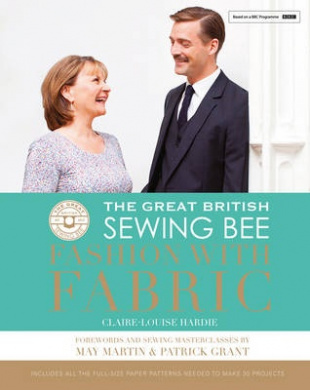 The Great British Sewing BeeFashion with Fabric