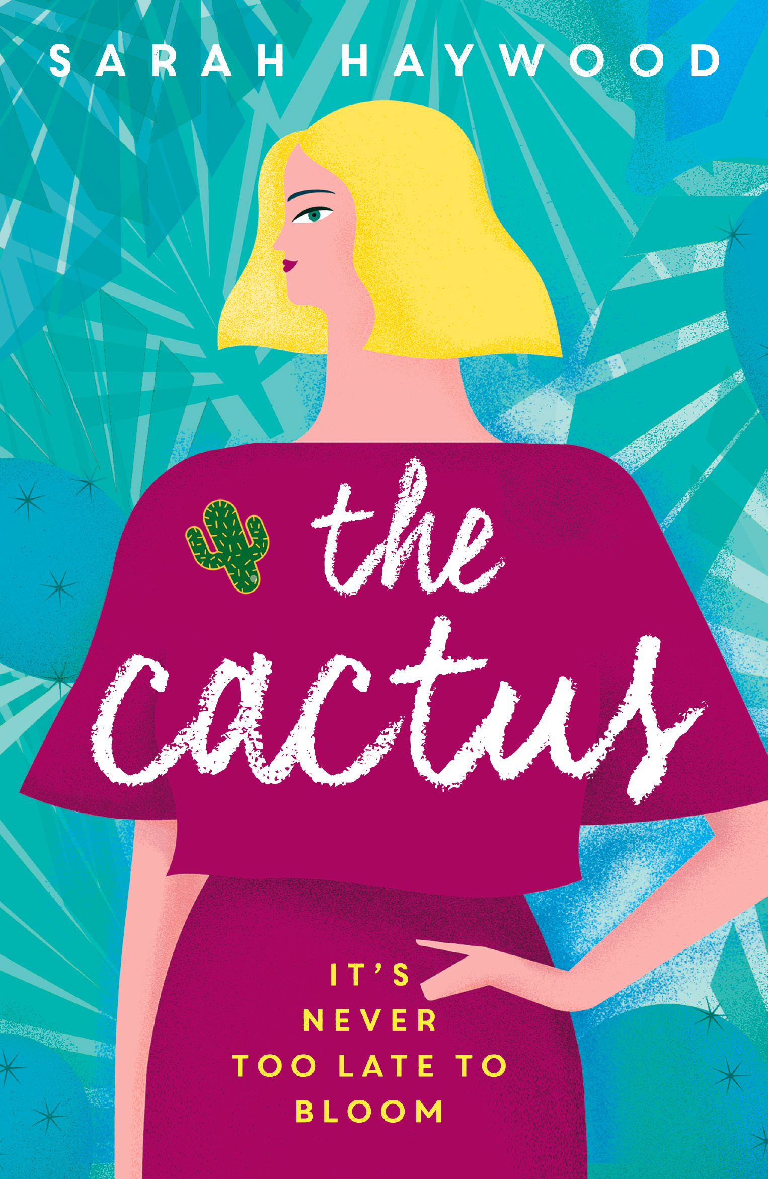 The Cactus: how a prickly heroine learns to bloom