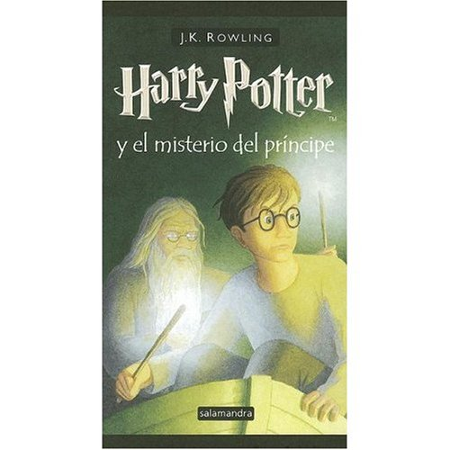 Harry Potter y el misterio del principe / SPanish edition of Harry Potter and The Half-Blood Prince