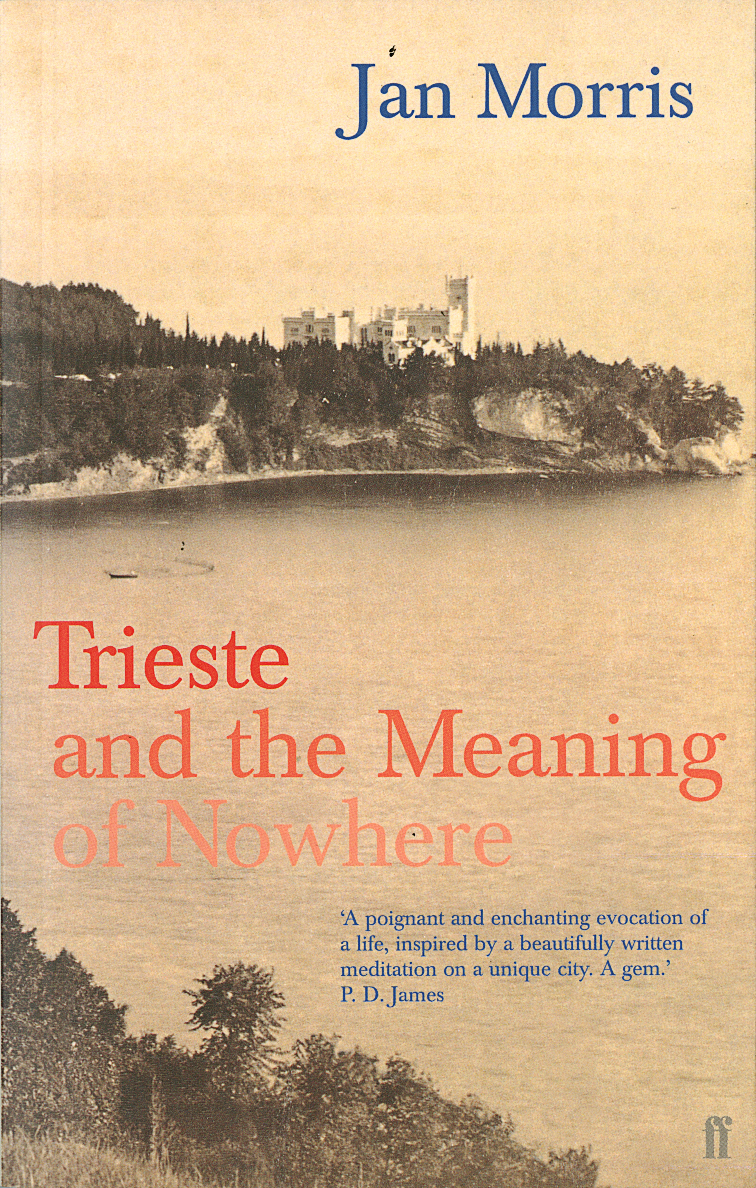 Trieste by Jan Morris, ISBN: 9780571204687