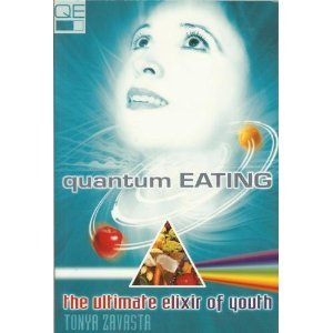 Quantum Eating by Zavasta, Tonya, ISBN: 9780974243450