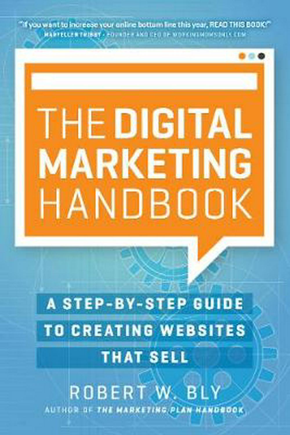 The Digital Marketing HandbookA Step-By-Step Guide to Creating Websites That ...