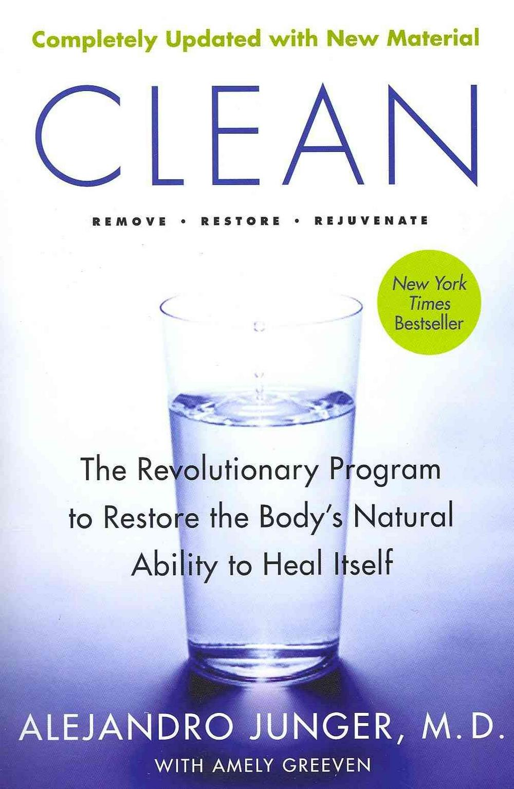 Clean -- Expanded Edition by Alejandro Junger, ISBN: 9780062201669