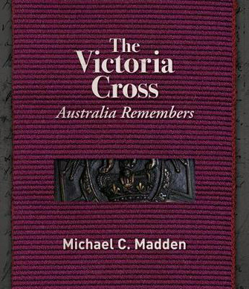 The Victoria CrossAustralia Remembers
