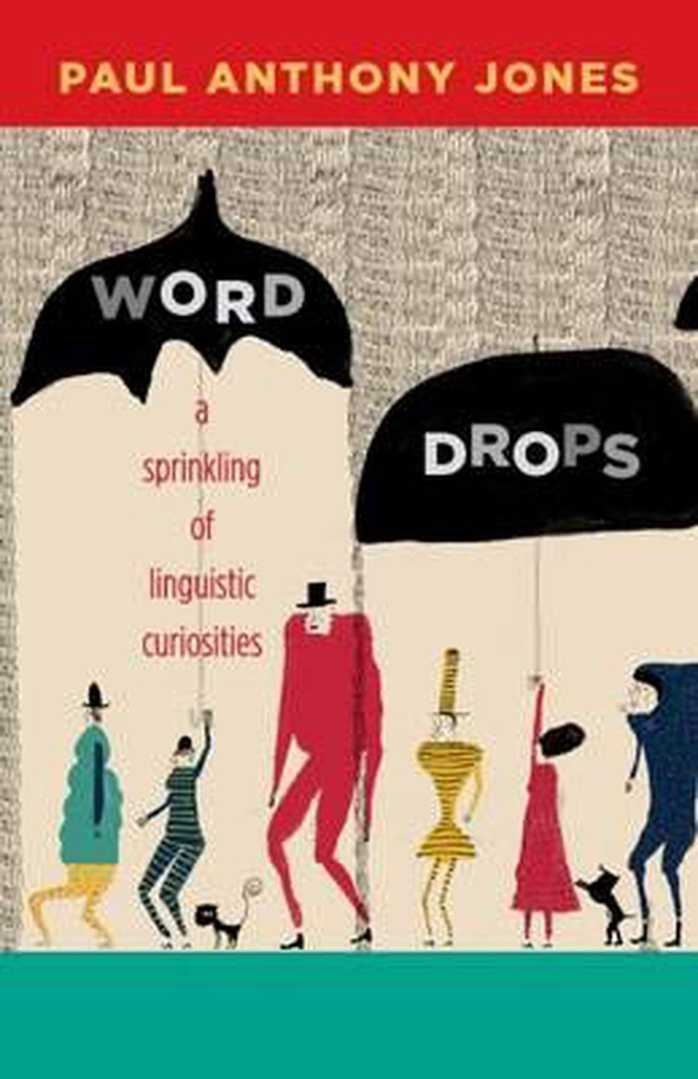 Word Drops: A Sprinkling of Linguistic Curiosities