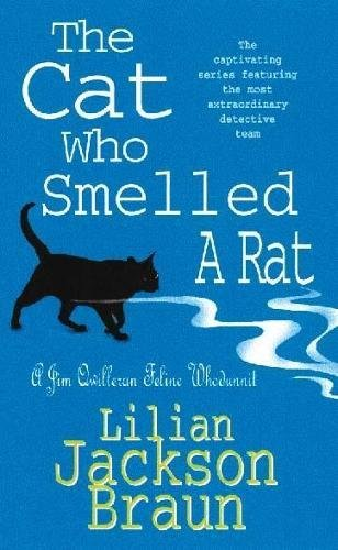 The Cat Who Smelled a Rat (Jim Qwilleran Feline Whodunnit)