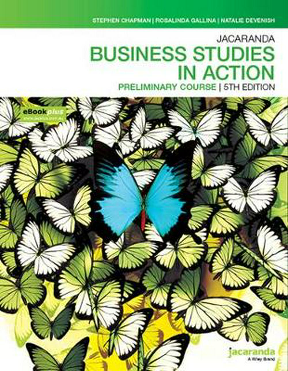 Jacaranda Business Studies in Action Preliminary Course 5E eBookPLUS & PrintBusiness Studies in Action Series by S Chapman, ISBN: 9780730356394
