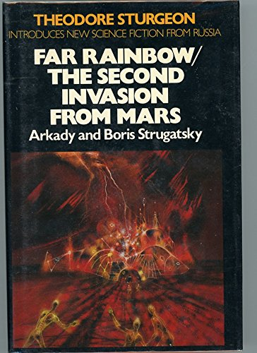 Far Rainbow [and] The Second Invasion from Mars