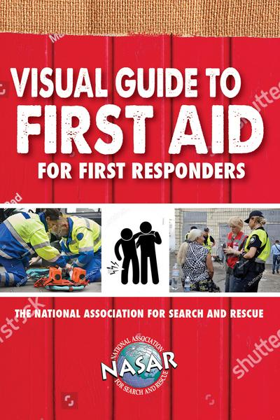 Visual Guide to First Aid for First Responders (Search and Rescue) by Bryan Enberg, ISBN: 9781620053096
