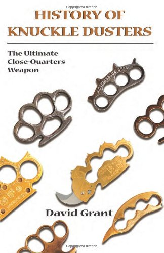 History Of Knuckle Dusters: The Ultimate Close-Quarters Weapon