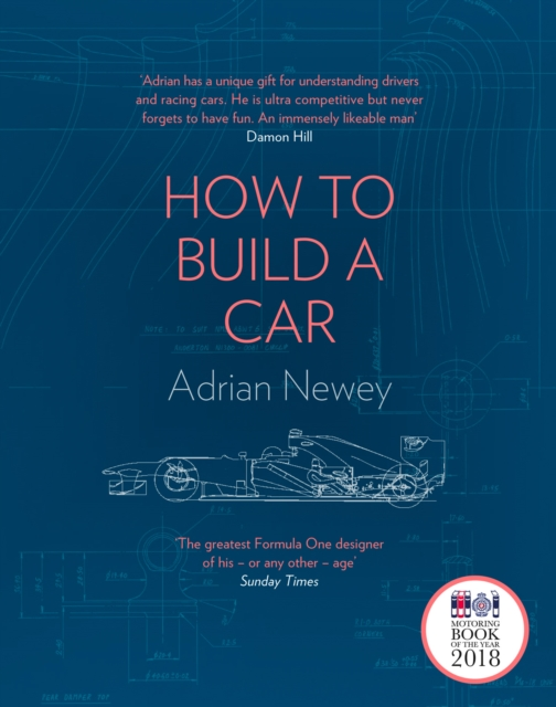 How to Build a Car by Adrian Newey, ISBN: 9780008196806