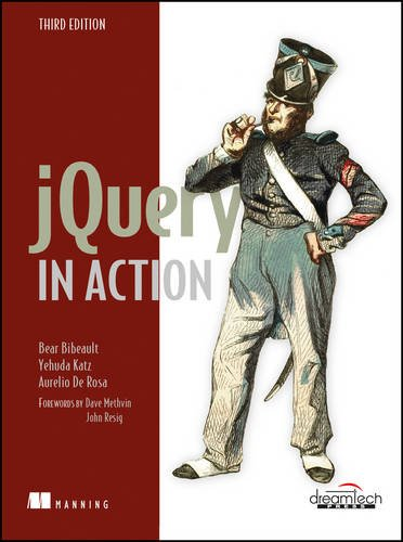 jQuery in Action, 3ed by Bear Bibeault, ISBN: 9789351199182