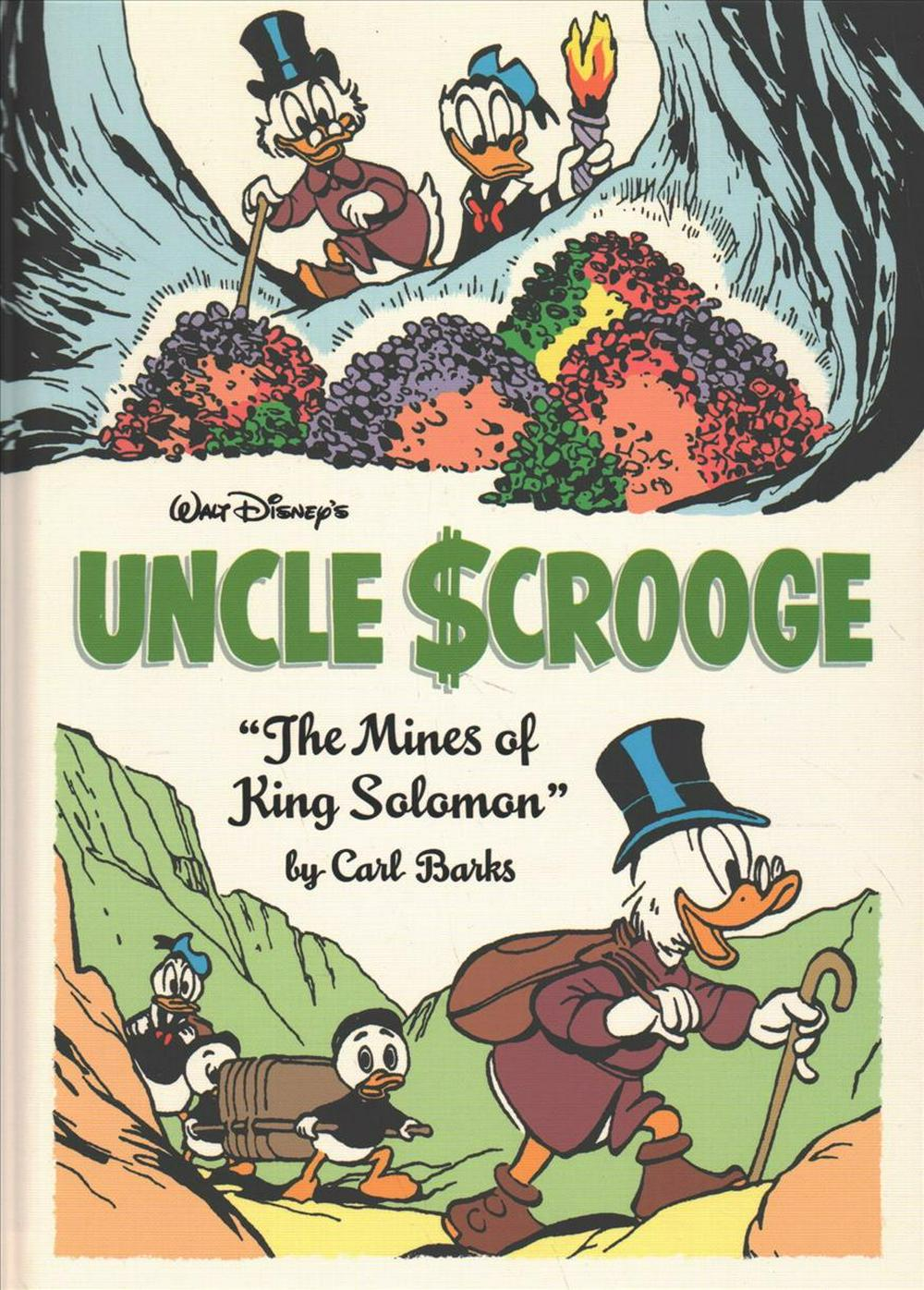 "Walt Disney's Uncle Scrooge: ""the Mines of King Solomon"" (Carl Barks Library)"