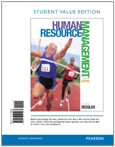 Human Resource Management, Student Value Edition by Dessler, Gary, ISBN: 9780133545463