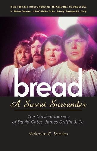 Bread: A Sweet Surrender by Malcolm C Searles, ISBN: 9781905139347