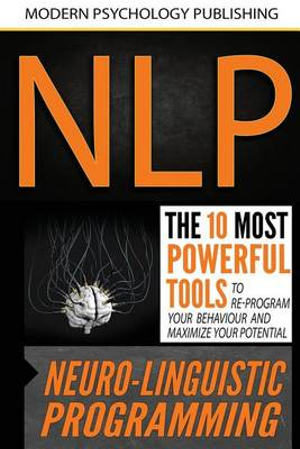 NlpNeuro Linguistic Programming: The 10 Most Power...