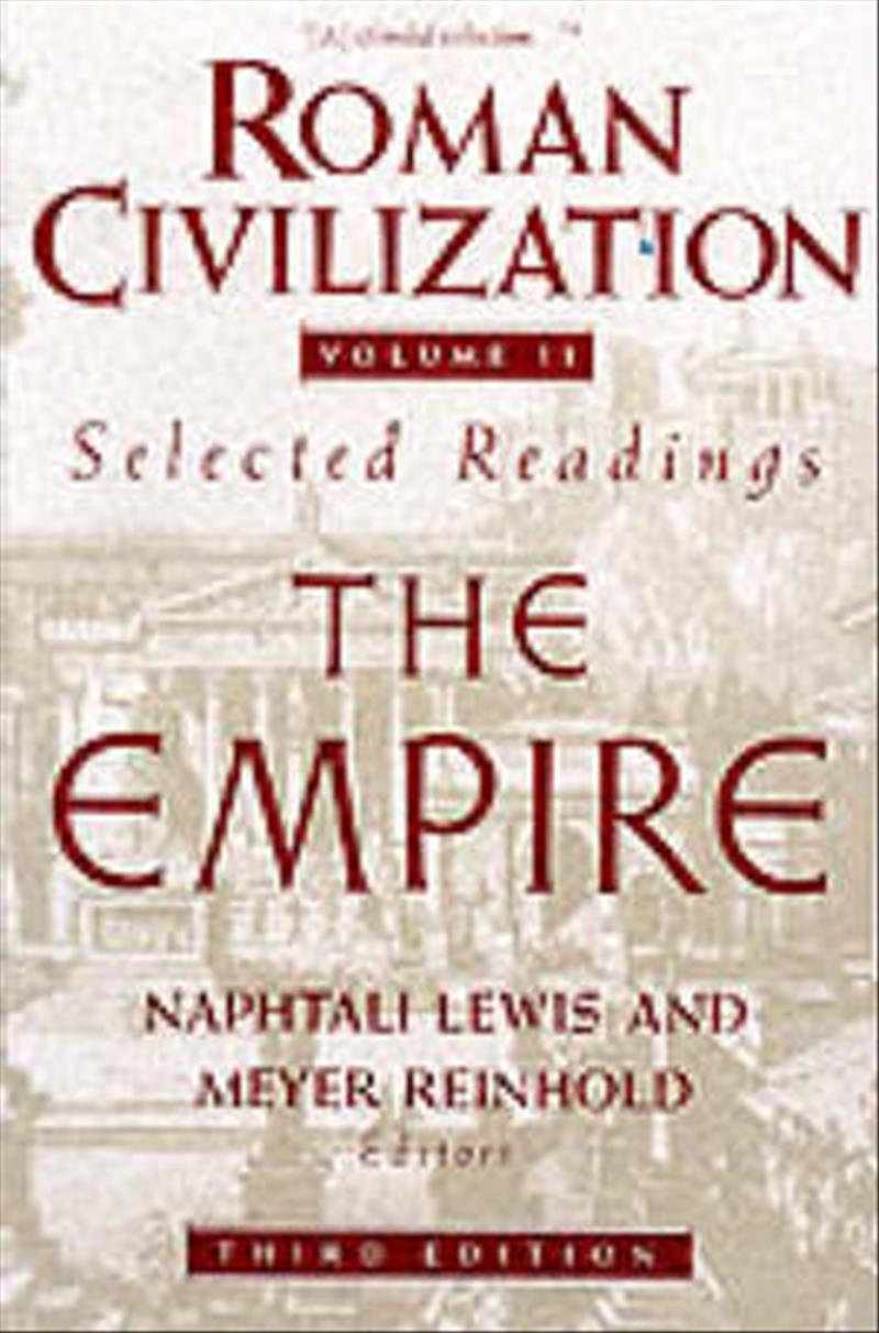 Roman Civilization: Volume 2: The Roman Empire