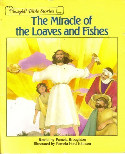 The Miracle of Loaves & Fishes